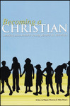 Becoming a Christian Workbook: Leading Accountable Young People to Salvation Revised
