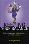 Keeping Your Balance, by Nancy Eichman