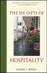Six Gifts of Hospitality, by Laurel S. Sewell