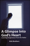 A Glimpse Into God's Heart