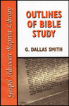 Outlines of Bible Study, by G. Dallas Smith