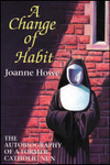 A Change of Habit, by Joanne Howe