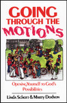 Going Through the Motions, by Linda Schott and Marty Dodson