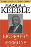 Biography and Sermons of Marshall Keeble