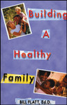 Building A Healthy Family