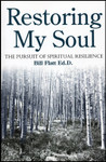 Restoring My Soul, by Bill Flatt