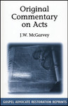 Original Commentary on Acts, by J.W. McGarvey