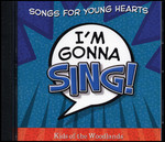 I'm Gonna Sing: Songs For Young Hearts (CD)