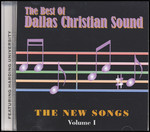 The Best of the Dallas Christian Sound - The New Songs CD