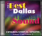 The Best of the Dallas Christian Sound - Congregational Singing 2-CD Set