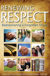 Renewing Respect: Rediscovering a Forgotten Virtue