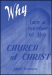 Why I Am a Member of the Church of Christ, by Leroy Brownlow
