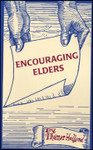 Encouraging Elders, by Thomas H. Holland