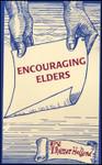 Encouraging Elders, by Thomas H. Holland