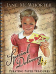 Special Delivery:  Creating Paper Treasures, by Jane McWhorter