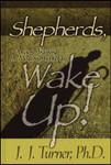Shepherds Wake Up: Ancient Training For Modern Shepherds (Hardcover)