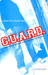G.U.A.R.D. - Guys Understanding Authority and Real Discipline