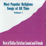 Most Popular Religious Songs of All Time Volume 1 CD