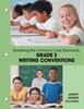 <B>MASTERING THE COMMON CORE STANDARDS: GRADE 3 WRITING CONVENTIONS</B>