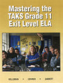 MASTERING THE TAKS GRADE 11 EXIT LEVEL ELA