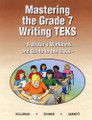 MASTERING THE GRADE 7 WRITING TEKS: A WRITER'S WORKBOOK AND GUIDE TO THE TAKS