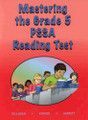 MASTERING THE GRADE 5 PSSA READING TEST