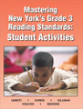 MASTERING NEW YORK'S GRADE 3 READING STANDARDS: STUDENT ACTIVITIES
