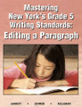 MASTERING NEW YORK'S GRADE 5 WRITING STANDARDS: EDITING A PARAGRAPH