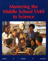 MASTERING THE MIDDLE SCHOOL TAKS IN SCIENCE