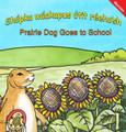 Mandan Prairie Dog Goes to School - Shópka wáakapus ótit réeho'sh