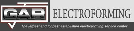 GAR Electroforming