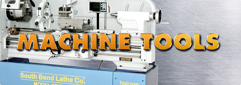 Machine Shop Tools Equipment Machine Tools For Sale