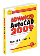 Industrial Press Advanced AutoCAD 2009 Exercise Workbook - 3360-0