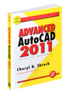 Industrial Press Advanced AutoCAD 2011 Exercise Workbook - 3417-8