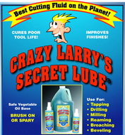 Crazy Larry's Secret Lube 1 Gallon - Best Cutting Fluid on the Planet - 4B-100