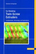 Hanser Gardner Co-Rotating Twin-Screw Extruders - 422-0