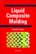 Hanser Gardner Liquid Composite Molding - 287-5