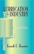 INDUSTIRAL PRESS Lubrication for Industry 2nd Edition - 3278-1