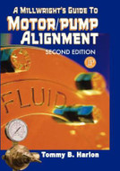 INDUSTRIAL PRESS  A Millwright's Guide to Motor Pump Alignment Second Edition - 3315-3