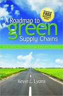 INDUSTRIAL PRESS A Roadmap to Green Supply Chains - 3514-0