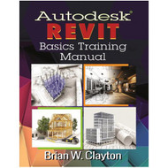 Industrial Press Autodesk® Revit Basics Training Manual - 3621-5