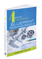 Industrial Press Hammer's Blueprint Reading Basics 4th edition, ISBN: 9780831136147 - 3614-7
