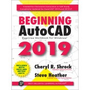 Industrial Press Beginning AutoCAD® 2019 Exercise Workbook - 3626-0