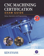 Industrial Press CNC Machining Certification Exam - 13637-6
