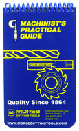 Morse Pocket Size Machinist's Practical Guide, A Manual of Information for the Machinist, Tool Maker, Engineer & Student - 1001