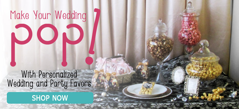 Make Your Wedding Pop with Personalized Wedding and Party Favors
