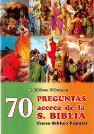 70 PREGUNTAS ACERCA DE LA SANTA BIBLIA