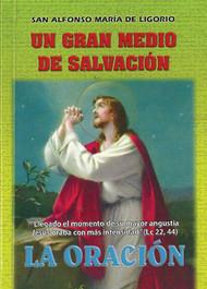 La Oracion Un Gran Medio de Salvación