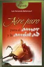 AIRE PURO PARA EL AMOR Y LA AMISTAD