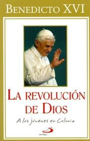 LA REVOLUCION DE DIOS